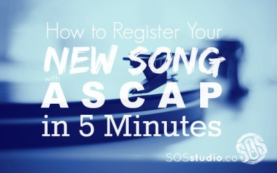 How to Register your New Song with ASCAP in 5 Minutes