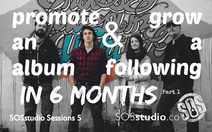 5: Promote an Album and Grow a Following in 6 months, Part 1 with Will Overman