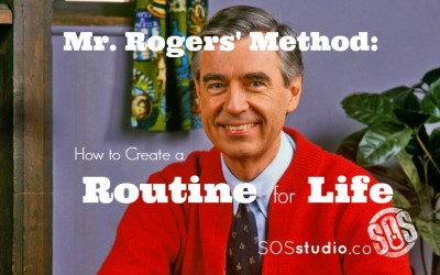 The Mr. Rogers Method: How to Create a Routine for Life