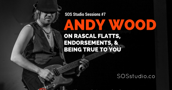 7: Andy Wood on Rascal Flatts, Endorsements, and Being True to You