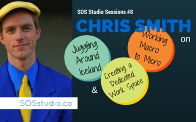 8: Chris Smith on Juggling Around Iceland,   Working from Macro to Micro, and Creating a Dedicated Work Space