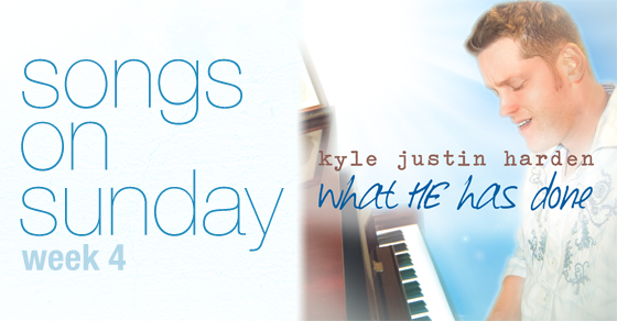 Week 4 – 'What HE has Done' by Kyle Justin Harden