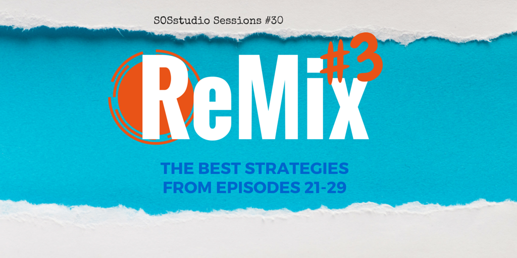 30: ReMix #3 (The BEST Strategies From Episodes 21-29)
