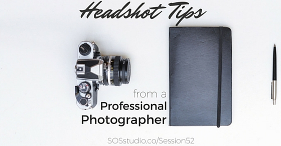 52: Headshot Tips from Professional Photographer Kristia Knowles