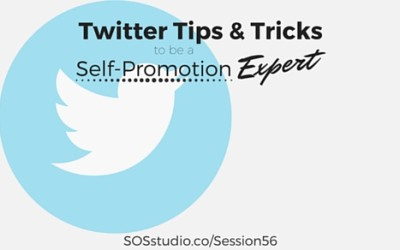 Twitter Tips and Tricks to be a Self-Promotion Expert (Episode 56)