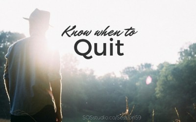 Know When to Quit (Episode 59)